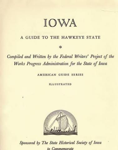 Iowa A Guide to the Hawkeye State